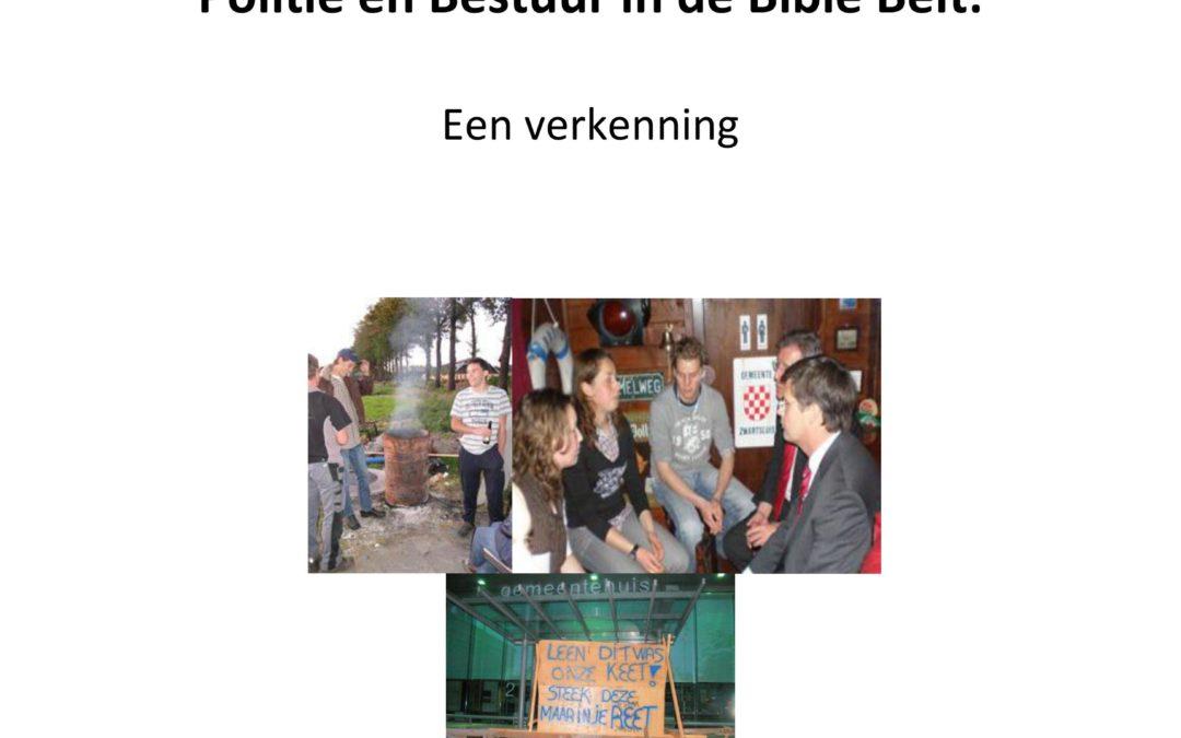 Politie en Bestuur in de Bible Belt. Een verkenning, 2010.