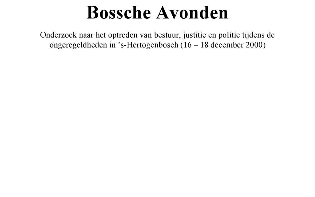 Bossche Avonden: Onderzoek naar de ongeregeldheden in 's-Hertogenbosch (16-18 december 2000) (met M.H.P. Otten, A.Ruitenberg, M. Schilstra en U. Rosenthal), Alphen aan den Rijn, Samsom, 2001.
