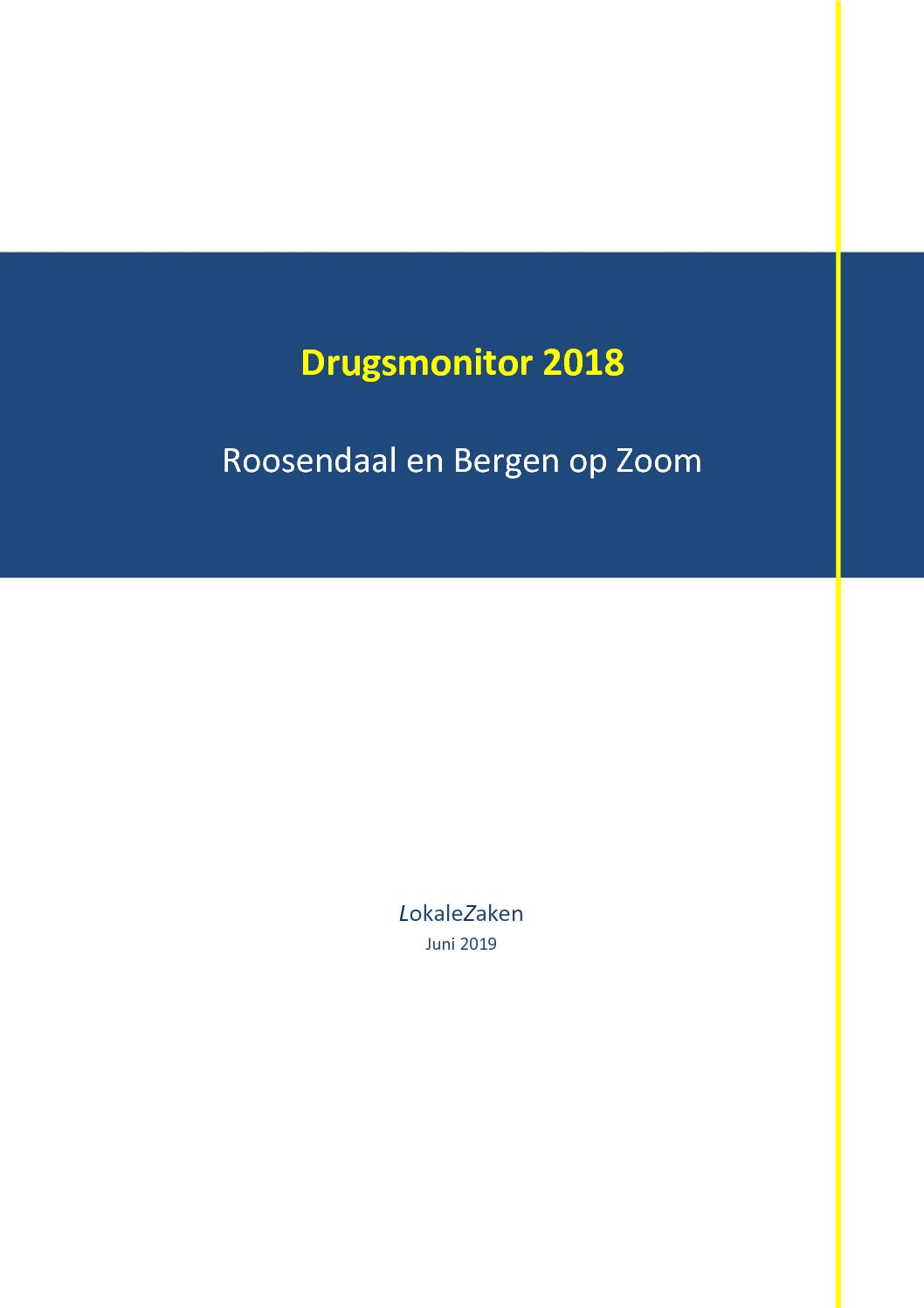 Drugsmonitor 2018. Roosendaal en Bergen op Zoom, 2019.
