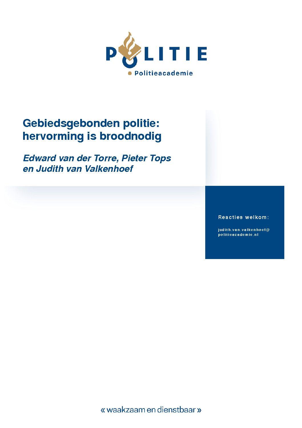 Gebiedsgebonden politie: hervorming is broodnodig, Politieacademie, 2018.