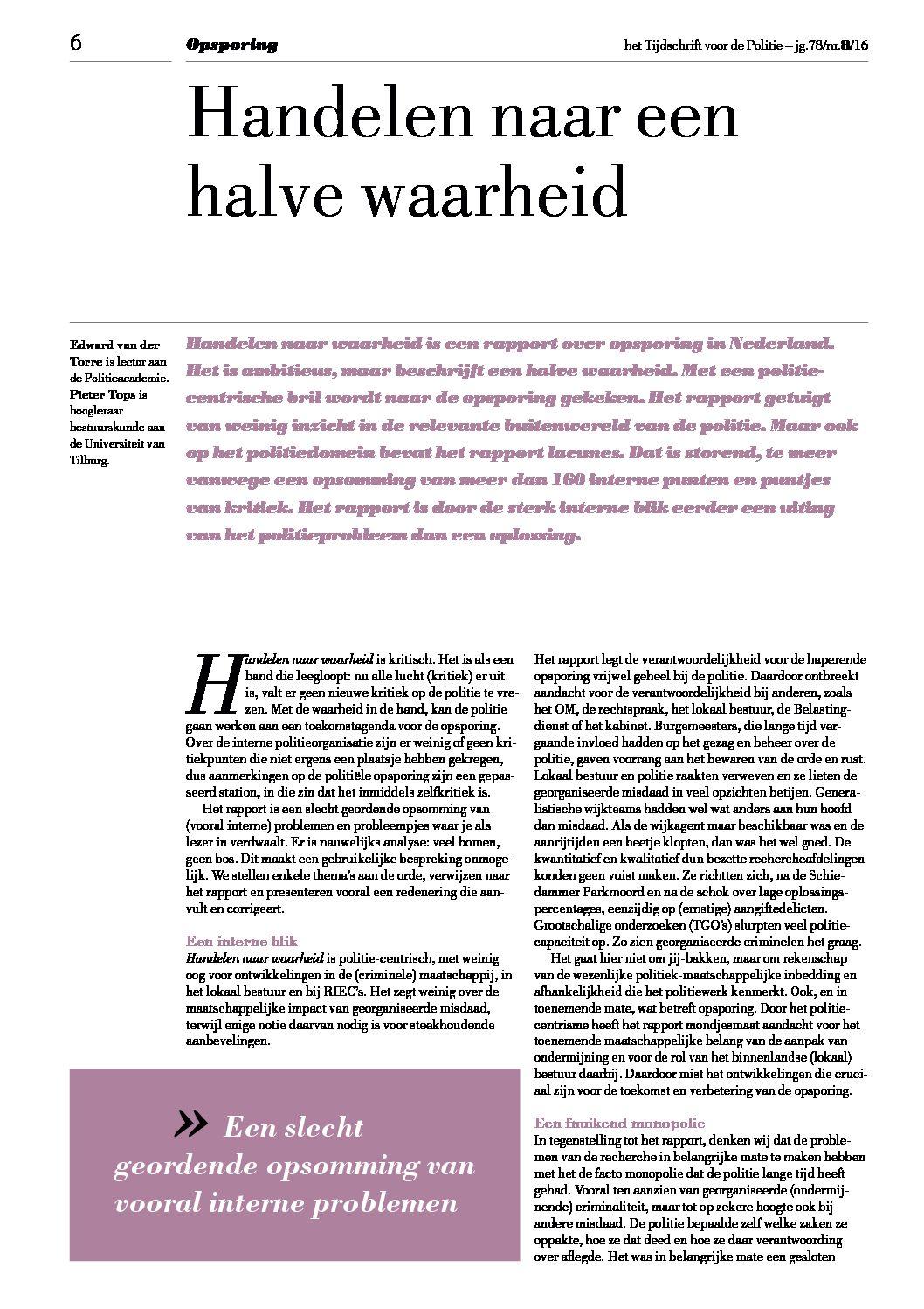 Handelen naar een halve waarheid, Het Tijdschrift voor de Politie, 2016, 78 (8), pp. 6-8.