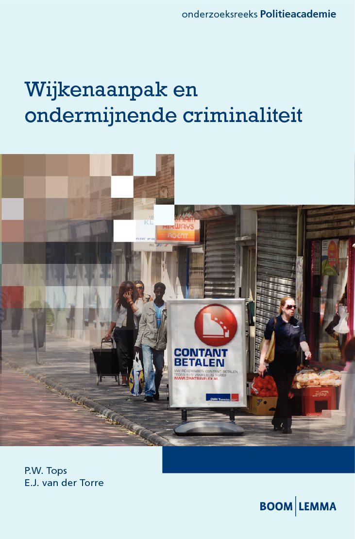 'Wijkenaanpak en Ondermijnende Criminaliteit'(met P. Tops), Den Haag, Boom | Lemma, 2015.