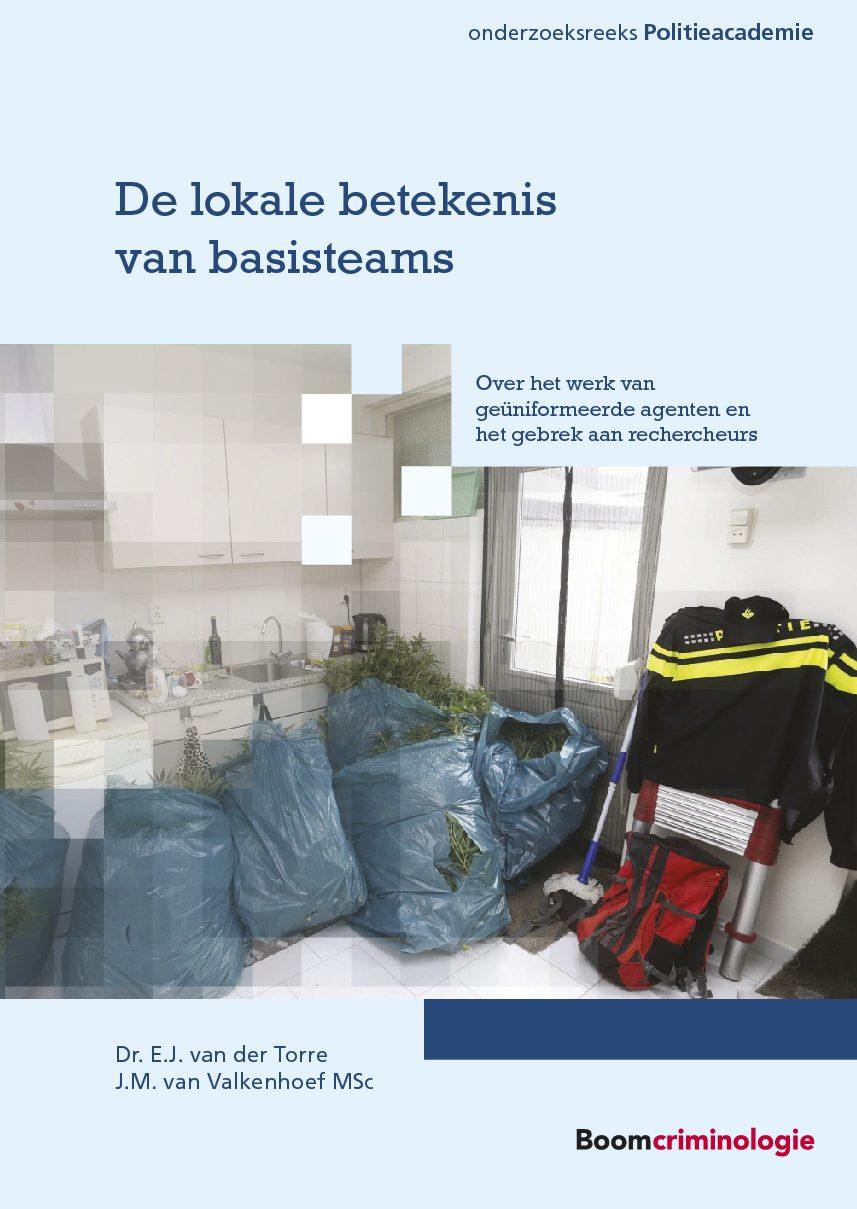 De lokale betekenis van basisteams. Over het werk van geüniformeerde agenten en het gebrek aan rechercheurs (met J. van Valkenhoef), Boom Criminologie, Den Haag, 2017 (Politieacademie-reeks).