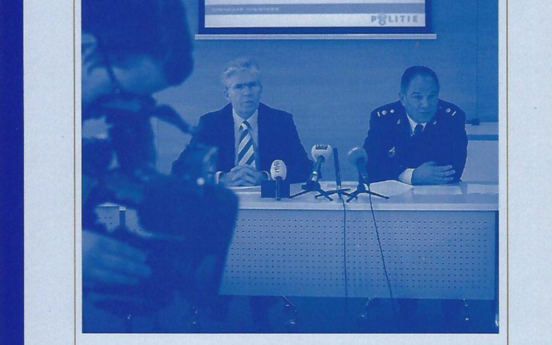 Recherchebazen: een empirisch onderzoek naar justitieel politieleiderschap, 2013. Amsterdam: Reed Business.