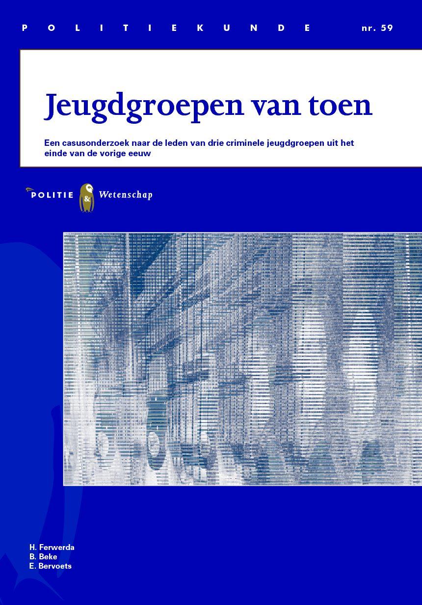 Jeugdgroepen van Toen. Een casusonderzoek naar de leden van drie criminele jeugdgroepen uit het einde van de vorige eeuw, 2013. Amsterdam: Reed Business.
