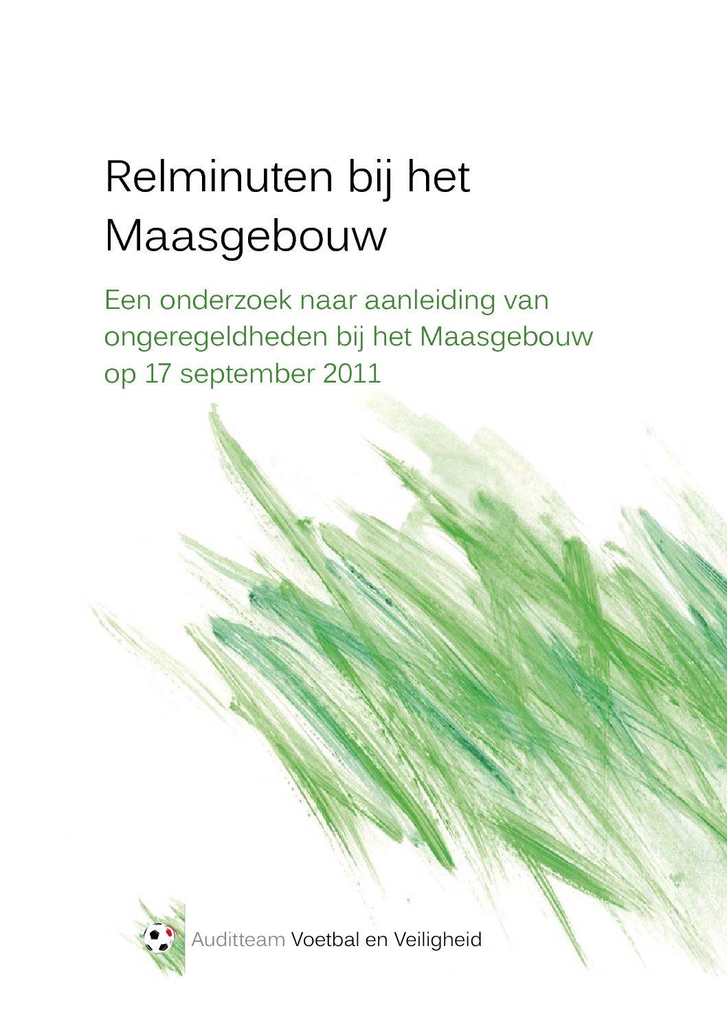 Relminuten bij het Maasgebouw: Een onderzoek naar aanleiding van ongeregeldheden bij het Maasgebouw op 17 september 2011, 2012.