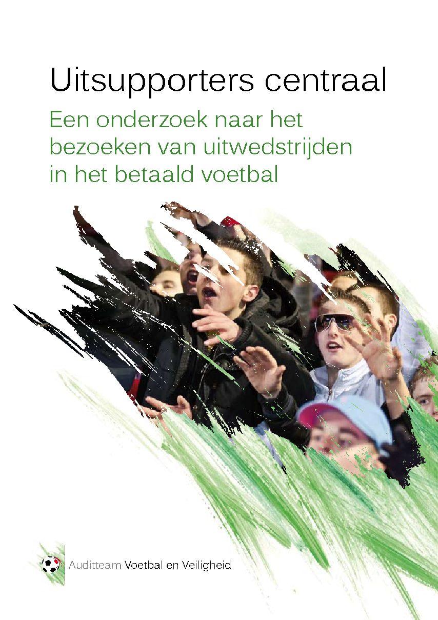 Uitsupporters Centraal: een onderzoek naar het bezoeken van uitwedstrijden in het betaald voetbal, 2011.