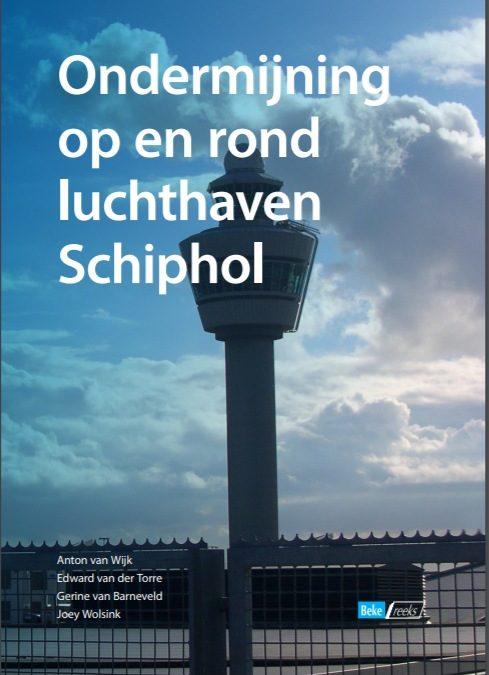 Ondermijning op en rond luchthaven Schiphol